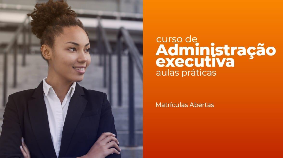 Administração executiva