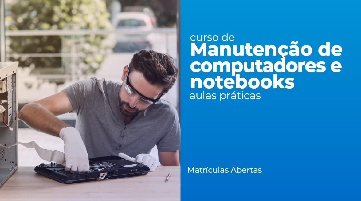 Montagem e manutenção de computadores, redes e notebooks