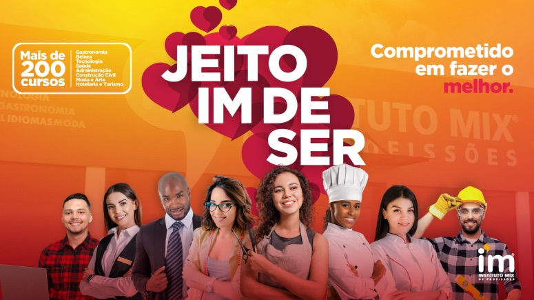 Jeito IM de Ser: Campanha Instituto Mix 2021